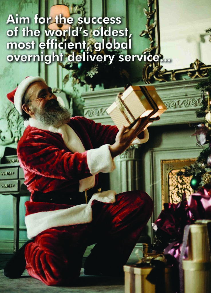Aim for the success of Santa and his overnight delivery service